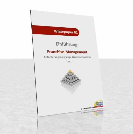 Whitepaper: Franchise-Management – Anforderungen an junge Franchise-Systeme
