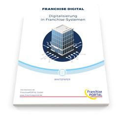 Whitepaper: Digitalisierung in Franchise-Systemen