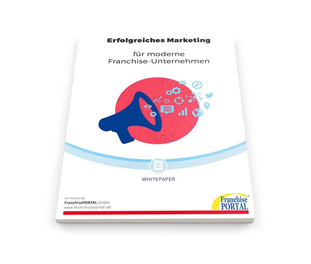 Whitepaper: Erfolgreiches Marketing für moderne Franchise-Unternehmen