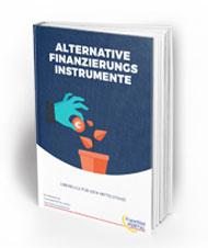 Alternative Finanzierungs-Instrumente – Überblick für den Mittelstand